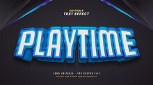 Playtime Text In Blue And White With 3D Effect. Editable Text Effect
