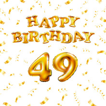Golden Number Forty Nine Metallic Balloon. Happy Birthday Message Made Of Golden Inflatable Balloon. 48 Number Etters On White Background. Fly Gold Ribbons With Confetti. Vector Illustration