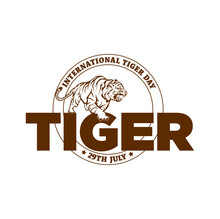 International Tiger Day Greetings. 29 July. Tiger Illustration On Tiger Typography Expression On White Background.