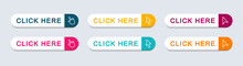 Click Here Web Buttons. Set Of Action Button Click Here With Arrow Pointer. Vector Illustration.