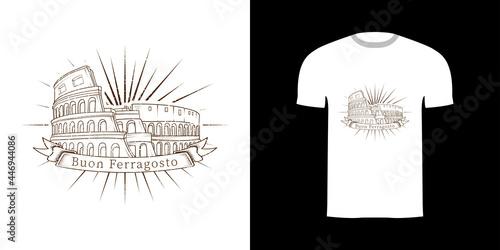 Fotografiet Tshirt Design Coloseum With Buon Ferragosto