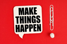 On A Red Background, Paper Clips Are An Exclamation Mark And A Thought Plate With The Inscription - Make Things Happen