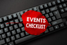 Inspiration Showing Sign Events Checklist. Word Written On Invaluable Tool For Successfully Managing Your Affair Writing Online Research Text Analysis, Transcribing Recorded Voice Email