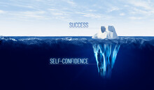 Healthy Self-confidence Is Hidden Behind Every Success