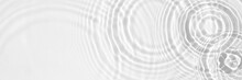 Water Panoramic Banner Background. White Water Texture, Aqua Surface With Rings And Ripples