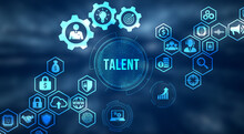 Internet, Business, Technology And Network Concept.Open Your Talent And Potential. Talented Human Resources - Company Success.