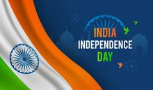 Indian Independence Day Background Vector Illustration. Realistic Indian Flag Waving With Ashoka Chakra. Header Design