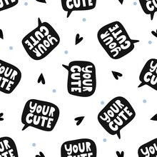 Seamless Pattern With Handwritten Text You're Cute. Black Hearts And Blue Dots. Stickers And Buttons. White Letters On A Black Background. Vector Illustration