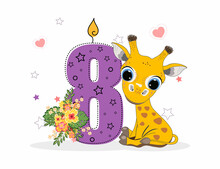 Cute Cartoon Little Giraffe With Number Eight. Perfect For Greeting Cards, Party Invitations, Posters, Stickers, Pin, Scrapbooking, Icons.