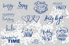 Lettering Phrases On The Theme Of Christmas. Happy Holiday, Merry Christmas Holly Night, Joy, Wonderful Time, Let It Snow.
