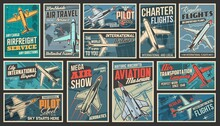 Aviation And Modern Air Transport Retro Posters Set. Airfreight Service, Pilot School And Air Travel, Charter Flights, Aviation Museum And Show, Airport Banners. Military And Passenger Planes Vector