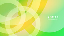 Abstract Colorful Gradation With Geometric Shape Background,overlapping Circles On A Green Background, Modern Background Design For Presentation, Illustration Vector EPS 10
