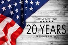 Remembering The 20 Years Of 9 11, Patriot Day. We Will Always Rememeber The Terrorist Attacks On September 11, 2001