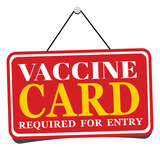 Fototapeta Młodzieżowe - Vaccine card required for entry sign