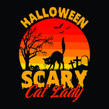 Halloween Scary Cat Lady - Halloween Quotes T Shirt Design, Vector Graphic
