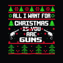 All I Want For Christmas Are Guns Duffle Bag Vector Design Illustration Print Poster Wall Art Canvas