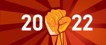 New Year Spirit Of Strength And Fight Hand Fist Show Resistance And Power To Struggle