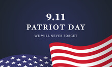 Patriot Day USA Never Forget 9.11 Vector Poster - Vector Illustration.