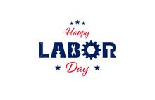 Happy USA Labor Day Background Illustration. Vector EPS10.