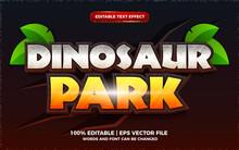 Dinosaur Park Editable Text Effect 3d Cartoon Game Template Style