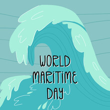 World Maritime Day Card Design With Hand Lettering. Clear Ocean Or Sea Water Background And A Huge Beautiful Wave.