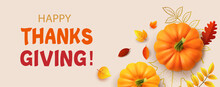 Happy Thanksgiving Background With Autumn Leaves, Yellow Pumpkins. Poster, Card, Label. 3d Realistic Vector Illustration Of Autumn Background.