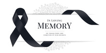 In Loving Memory Of Those Who Are Forever In Our Hearts Text And Black Ribbon Sign Are Roll Waving Around White Banner On Rose Texture Background Vector Design