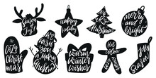 Christmas Set Of Lettering Quote Written Inside Silhouettes. Good For Posters, Prints, Cards, Signs, Stickers, Sublimation, Apparel Design, Etc. EPS 10