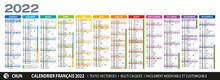 Calendrier Français 2022 Coloré, Avec Vacances Scolaires, Saints Du Jour, Cycles Lunaires, Jours Fériés, Fêtes Etc... Textes Vectorisés. Vecteur Multi Calques Facilement Modifiable.