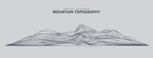 Mountain Topography Abstract Background. 3d Futuristic Wireframe Landscape In Line Art Stile. Silhouette Of Structure Of Rock And Hill. Contour Elevation Map Template. Vector Card Illustration