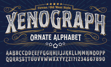 Xenograph Ornate Alphabet: An Elegant Old West Alphabet With Gold Elements And Engraved Lines. Good For T-shirt Artwork, Tattoo Parlor Logos, Circus, Carnival And Rodeo Graphics, Etc.