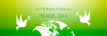 Earth And Two Pigeons, International Day Of Peace.