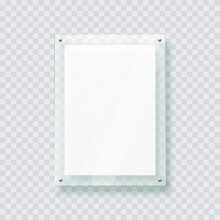 Acryl Board Frame Hanging On The Transparent Wall. Isolated 3d Plastic Plate, Realistic Photo Or Poster Mockup, Acrylic Banner With Shadow.