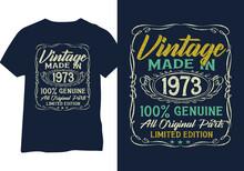 Born In 1973 Vintage Birthday Typography Design For Tshirt Print