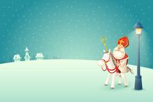 Saint Nicholas - Sinterklaas With His Horse Amerigo Is Coming To Town At Winter Night