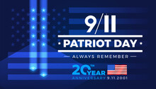 9-11 Patriot Day Always Remember 9.11.2001 20 Years Anniversary With American Flag - Banner Template Blue Lights