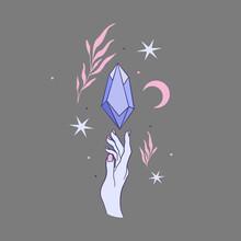 Ezoteryczna Ilustracja - Kobieca Dłoń, Kryształ, Półksiężyc, Gwiazdy. Mistyczne Elementy Z Motywem Botanicznym. Wróżba, Tarot, Magia.