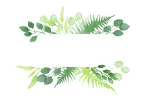 Watercolor Illustration. Frame, Border With Simple Abstract Tropical Forest Leaves. Green Leaves Of Fern And Eucalyptus Isolated On White Background.