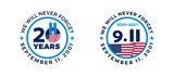 September 11, 2001 - 911 20 Years Patriot Day badges with USA flag - circle shape vector illustration