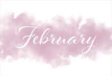 February Text With Beautiful Pink Watercolor