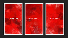 Set Of Red Crystal Abstract Geometric Polygonal Pattern Background. Red Polygonal Triangular Low Poly Mosaic Vector Illustration.