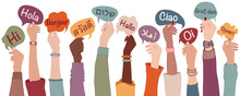 Raised Arms And Hands Of Multiethnic People From Different Nation Country And Continents Holding Speech Bubbles With Text -hallo- In Various International Languages.Communication.Equality