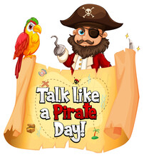 Talk Like A Pirate Day Font Banner With A Pirate Cartoon Character