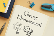 Change Management Is Shown On The Business Photo Using The Text