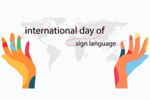 Vector Design International Day Of Sign Language Or World Deaf Day Colorful Of Hand With Pink Line On Text And World Map