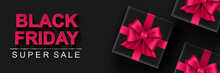 Black Friday Super Sale Banner. Black Gift Box With Pink Bows Dark Background. Big Seasonal Sale Discount Prices Horizontal Poster. Vector Illustration With Realistic Elements For Header Website