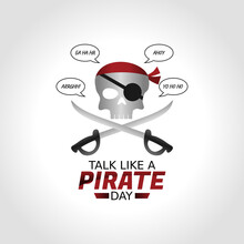 Vector Graphic Of Talk Like A Pirate Day Good For Talk Like A Pirate Day Celebration. Flat Design. Flyer Design.flat Illustration.