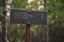 Old Faithful Hiking Sign