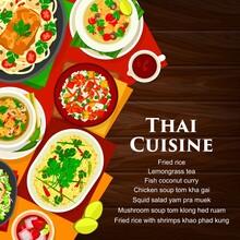 Thai Cuisine Vector Mushroom Soup Tom Klong Hed Ruam, Squid Salad Yam Pra Muek, Chicken Soup Tom Kha Gai. Lemongrass Tea, Fried Rice With Shrimps Khao Phad Kung And Fish Coconut Curry Thailand Food