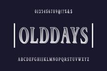 Font.alphabet.Typeface.Script.Shadow Effect.Handcrafted Handwritten Vector Label Design Old Style.vintage Hand Drawn.Retro Typography.Vector Illustration.